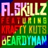 A. Skillz feat. Krafty Kuts