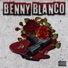 Benny Blanco feat. Lil Dallas